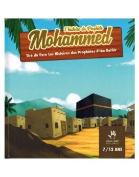L'histoire du Prophète Mohammed 7/12 ans