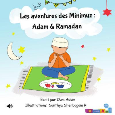 Les aventures des Minimuz «Adam & Ramadan»