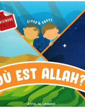 Où est Allah ? livre français/arabe Atfal al ummah