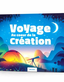 Voyage au cœur de la création édition Educatfal