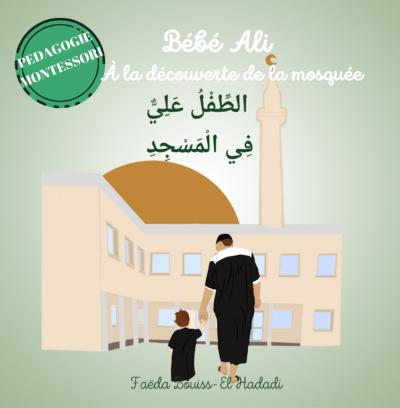 Bébé Ali à la découverte de la mosquée