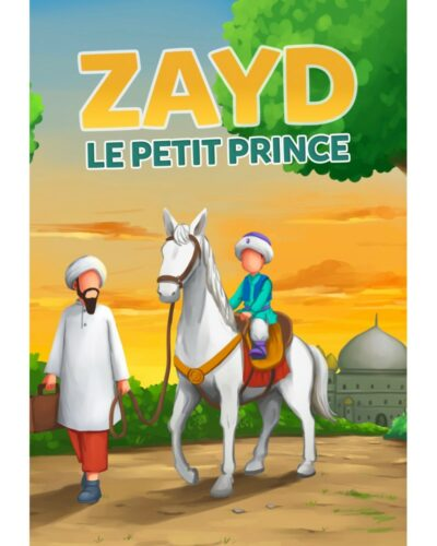 Zayd le petit prince